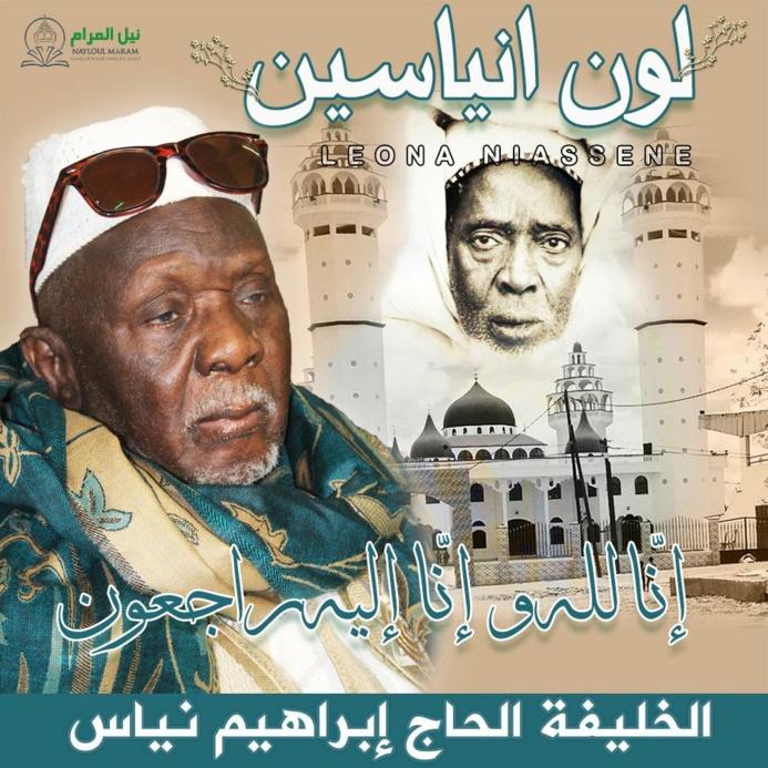 NÉCROLOGIE - Rappel à Dieu du Khalif de Léona Niasséne, El Hadj Ibrahima Niasse