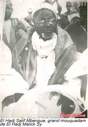 REGARD SUR : Elhadj Salif Mbengue Grand Moukhadam de Seydi Elhdj Malick SY (RTA)