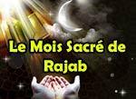 Les Mérites des mois de Rajab et Shah'ban