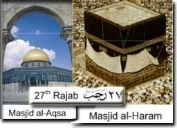 Masjid al Aqsa (jérusalem) Bismillahi Rahmani rahimi1. Gloire et Pureté à Celui qui de nuit, fit voyager Son serviteur [Muhammad], de la Mosquée Al-Haram à la Mosquée Al-Aqsa dont Nous avons béni l'alentours Sourate 17 : Le voyage nocturne (Al-Isra