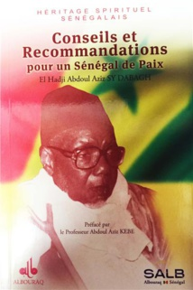 PARUTION - Publication d'un recueil de 313 Conseils et recommandations d'El Hadji Abdoul Aziz SY DABAGH, pour un Sénégal de paix