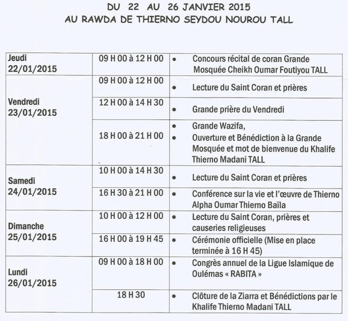 ZIARRA EL HADJ THIERNO SEYDOU NOUROU TALL ET THIERNO MOUNTAGA TALL DU 22 AU 26 JANVIER 2015 : Retour à la source des guides omariens