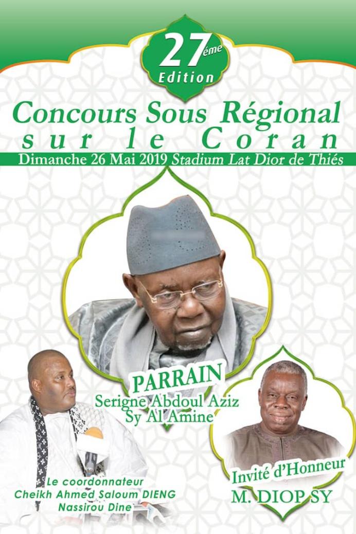 Concours de Récital du Saint-Coran organisé par Serigne Ahmed Saloum Dieng: Serigne Abdul Aziz SY Al Amine parrain de la 27iéme édition