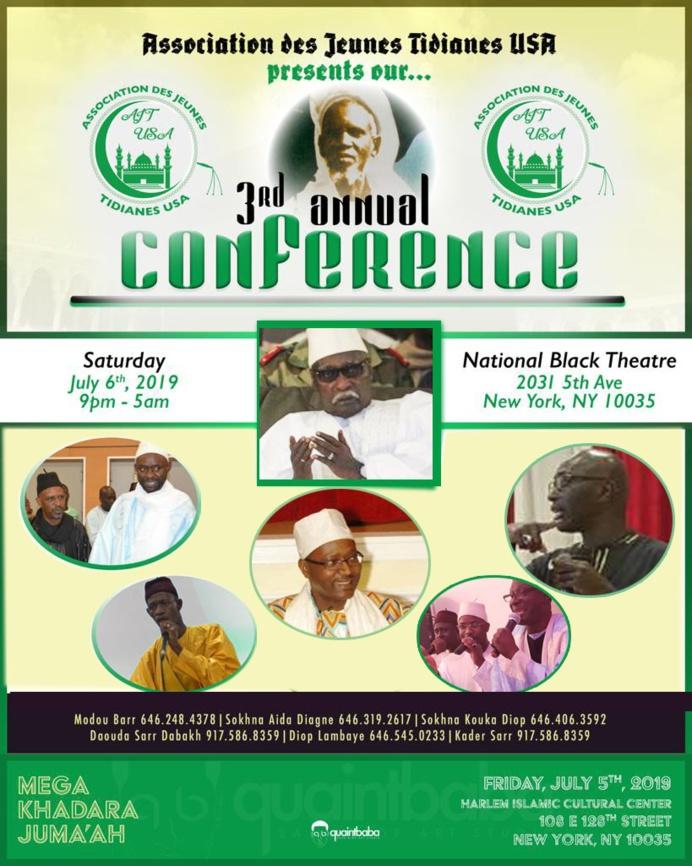 USA - Conférence Annuelle de l'Association des Jeunes Tidianes USA ce Samedi 06 Juillet 2019 au National Black Theatre animée par Tafsir Abdourahmane Gaye et de Chérif Mamine Aidara