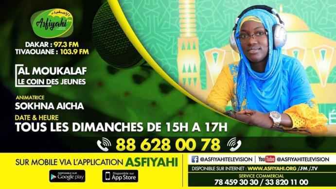 AL MOUKALAF 04 AOUT 2019 PRÉSENTÉE PAR SOKHNA AICHA  THEME: JEUNESSE ET INTERNET