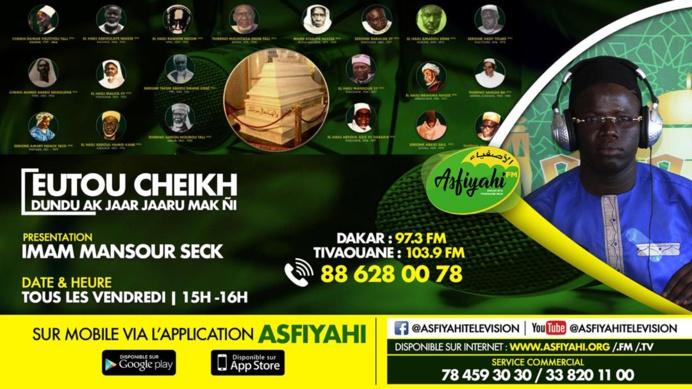 EUTOU CHEIKH DU 21 JUIN 2019 AVEC OUSTAZ MANSOUR SECK THEME :L'éducation coranique de Cheikh (RTA)