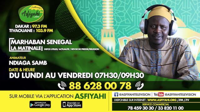 MARHABAN SENEGAL DU LUNDI 14 OCTOBRE 2019 PRÉSENTÉ PAR OUSTAZ NDIAGA SAMB