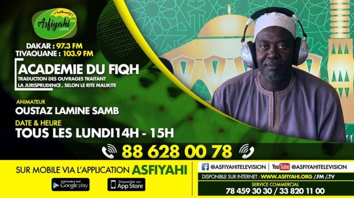 ACADEMIE FIQH DU LUNDI 14 OCTOBRE 2019 PRÉSENTÉ PAR ELHADJ MOUHAMADOU LAMINE SAMB