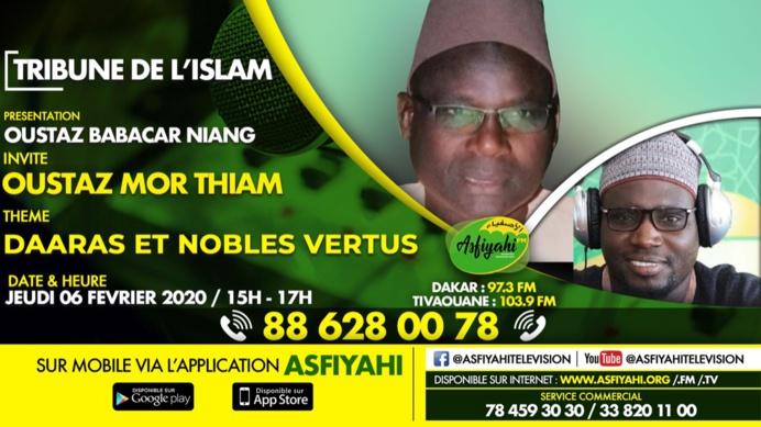 TRIBUNE DE L'ISLAM DU 06 FEVRIER 2020 PRESENTE PAR OUSTAZ BABACAR NIANG INVITE OUSTAZ MOR THIAM
