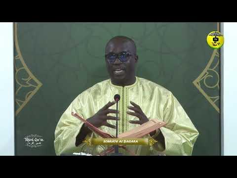 Tafsirul Quran Episode 10 - Avec Professeur Mame Ousmane Ndiaye - Sourate Al Baqara