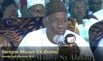 "VIDEO - DIACKSAO 2012 : Allocution de Serigne Mbaye Sy Abdou ""Ndiol Fouta"""