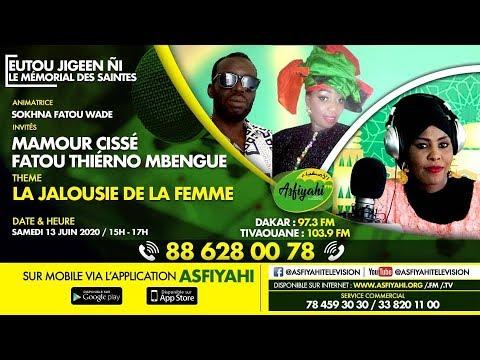 EUTTOU DJIGUEEN GNI DU SAMEDI 13 JUIN 2020 PAR SOKHNA FATOU WADE THEME: LA JALOUSIE DE LA FEMME