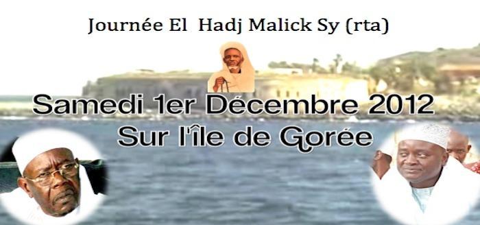 Journée El Hadj Malick SY du 1er Décembre 2012 à Gorée : Ndiarndé II ou de la conscience des enjeux de l'heure