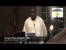 VIDEO - Allocution de Serigne Pape Makhtar Kébé - Symposium Maouloud 2013