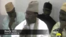 VIDEO MAWLID 2013 - ZAWIYA EL HADJ MALICK SY -  Serigne Pape Malick Sy (2EME PARTIE) : Anecdotes succulentes sur les petites histoires de l'histoire de la famille de Maodo ...