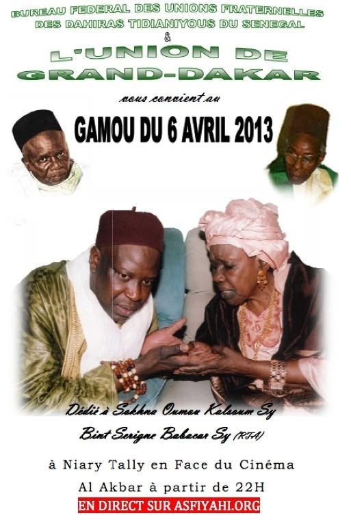 Gamou Union Grand-Dakar dédié à Sokhna Oumou Kalsoum Sy Khalifa , ce Samedi 6 Avril au Rond point Jet d'eau
