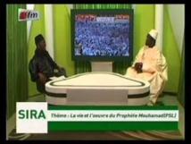 SIRA SUR TFM - Oustaz Pape Hanne recevait Serigne Ahmed Sarr (La vie et l'oeuvre du Prophète Mouhamad(PSL)