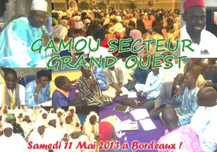 FRANCE : 3éme Edition du Gamou Secteur Grand Ouest (GSGO) à Bordeaux le 11 Mai 2013 , sous la Présidence effective de Serigne Habib SY Mansour