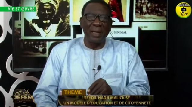 Nit ak Jefem du 10/03/ 2021 Thème: El Hadji Malick Sy (rta) un Modèle d'èducation et de Citoyenneté.
