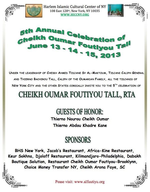 NEW YORK - 5TH ANNUEL  CELEBRATION OF CHEIKH OUMAR FOUTIYOU TALL : June , 13 , 14 , 15 , 2013