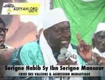 VIDEO - Serigne Habib SY Mansour sur la Crise des Valeurs et l'Agression Médiatique au Senegal