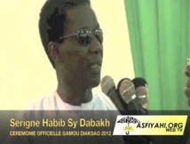 VIDEO - DIACKSAO 2012 : Allocution de Serigne Habib Sy Ibn El Hadj Abdoul Aziz Sy Dabakh