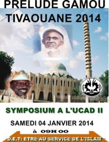 SYMPOSIUM UNIVERSITAIRE DU GAMOU TIVAOUANE 2014 - Ce Samedi 4 Janvier 2014 à l'UCAD 2