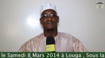 BANDE ANNONCE - Gamou Sokhna Astou SY Malick : Samedi 8 Mars 2014 à Louga : Appel de Serigne Ahmed Sarr Ibn Serigne Abdou Karim