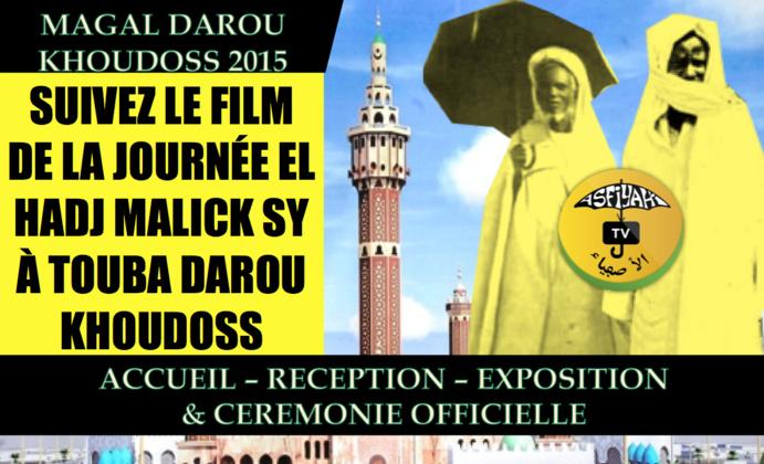 VIDEO - Suivez le Film Integral de la Journée El Hadj Malick Sy (rta) à Touba , au Magal de Darou Khoudoss 2015