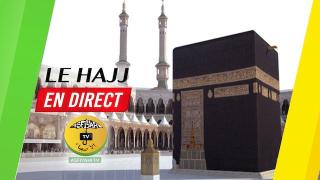 LIVE VIDEO : Suivez le Hajj en Direct sur Asfiyahi.org (Mecque et Médine)