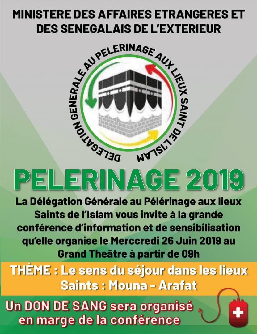 PELERINAGE 2019 - Conférence d'information et de sensibilisation organisée par la délégation générale, ce Mercredi 26 Juin 2019 au Grand Théâtre