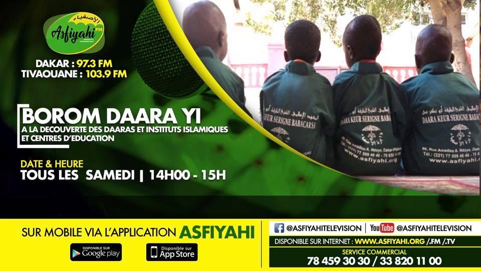 ÉMISSION BOROM DAARA YI DU 1er JUIN 2019 avec Imam Mansour Seck THEME : L'école coranique Sénégalais,un model dans le monde musulman