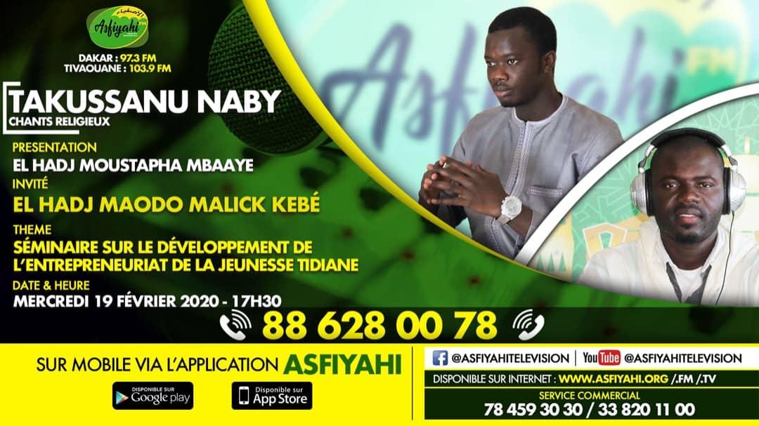 TAKUSSANU NABY DU 19 FEVRIER 2020 PRESENTE PAR EL HADJI MOUSTAPHA MBAAYE - Invité Maodo Malik Kébè
