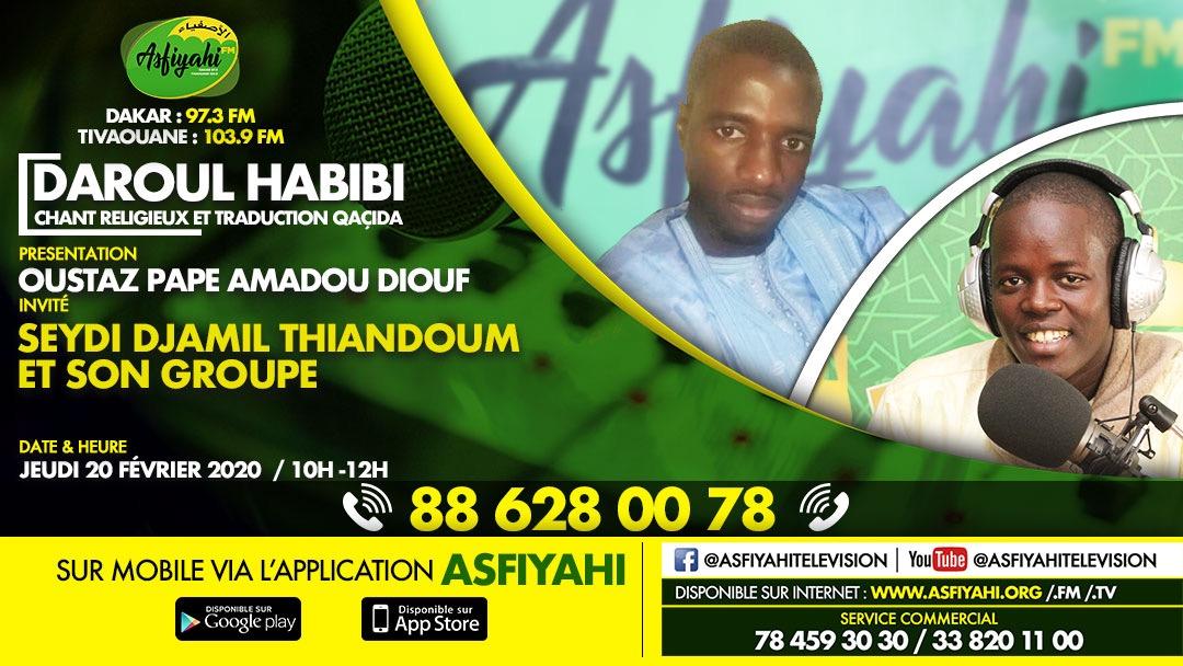 DAROUL HABIBI DU JEUDI 27 FEVRIER 2020 PAR OUSTAZ PAPE AMADOU DIOUF INVITE SEDI DJAMIL THIANDOUM