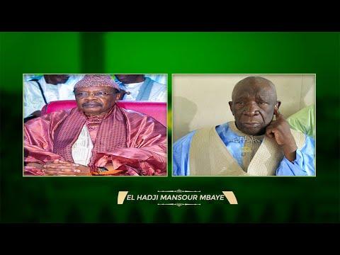 RAPPEL À DIEU DE SERIGNE PAPE MALICK SY - Témoignage d'El Hadj Mansour Mbaye