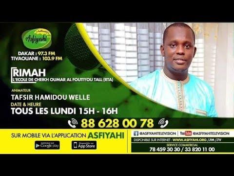 RIMAH DU LUNDI 19 OCTOBRE 2020 PAR TAFSIR HAMIDOU WELLE INVITE: CHERIF MOUHAMED AIDARA