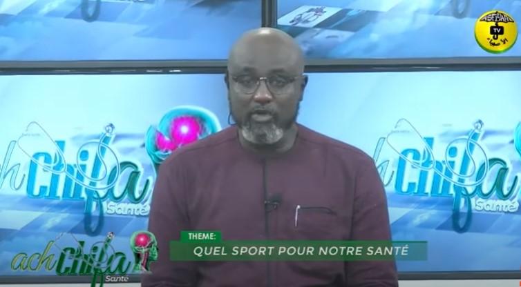 Ach Chifa du 17 Janvier 2021 par El Badou Gning Thème: Quel sport pour notre santé