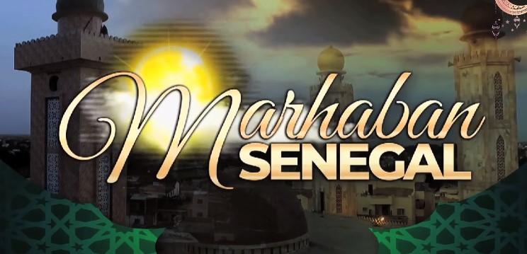 MARHABAN SENEGAL DU VEN 11 JUIN 2021 PAR OUSTAZ PAPE AMADOU DIOUF Prt ELHADJI BABA NDIONG