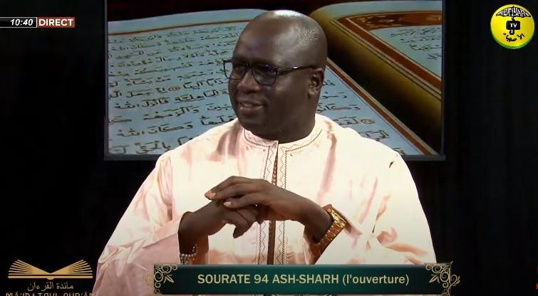 MA'IDATOUL QUR'AN DU VEN 02 JUIL 2021 PAR Pr Ousmane Ndiaye SOURATE ASH-SHARH