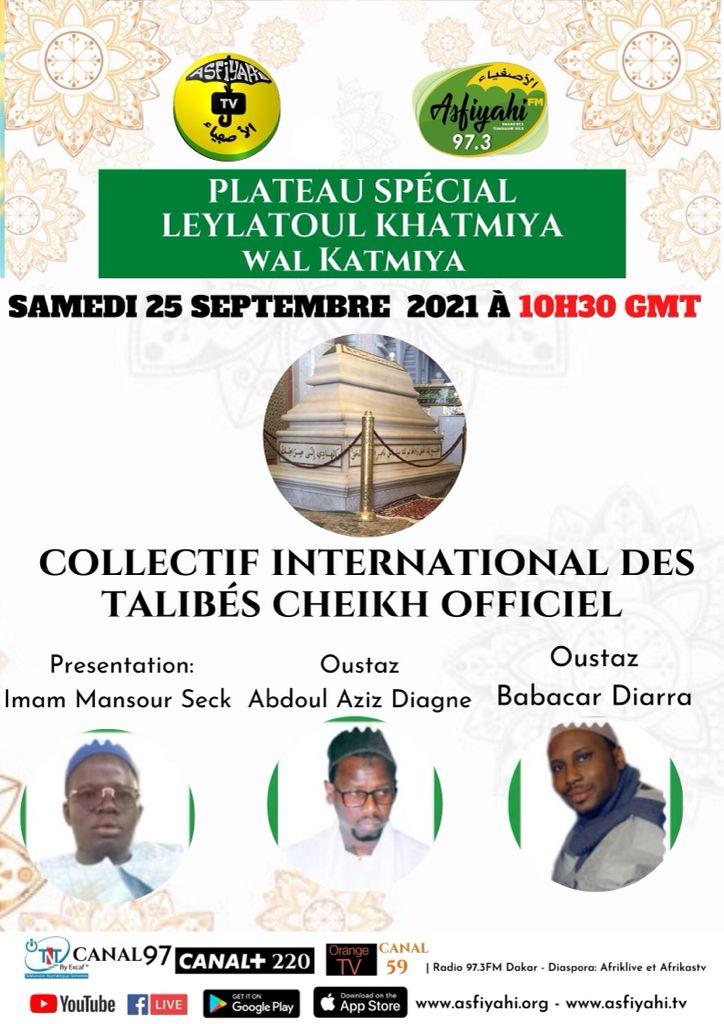 Plateau spécial Leylatoul Khatmiya wal Katmiya organisé par le collectif international des talibés Cheikh officiel, ce Samedi 25 Septembre 2021 à partir de 10H30