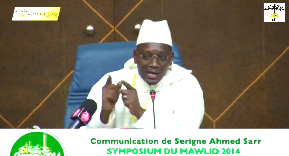 VIDEO - Communication de Serigne Ahmed Sarr - Symposium du Mawlid 2014