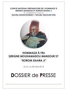 DOCUMENT - Termes de Références et Programme des Journées d'Hommage à Serigne Mansour Sy Borom Daara Ji , du 21 au 30 Mars 2014