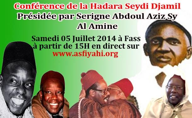 REPLAY -  Suivez la Conference de la Hadara Seydi Djamil de ce Samedi 5 Juillet 2014