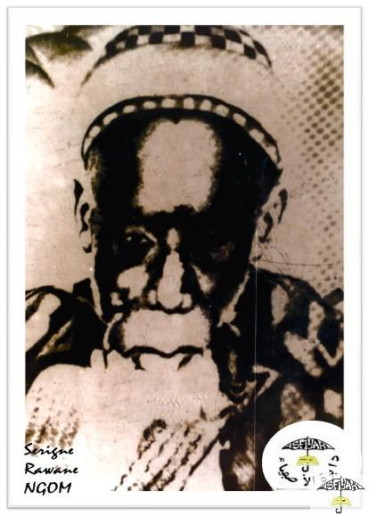 Son Grand-Pere et Homonyme El Hadj Rawane NGOM, Moukhadam de El Hadj Malick Sy (rta)
