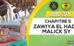Bourde Gamou Tivaouane 2016 - Zawiya El Hadj Malick SY - Chapitre 5