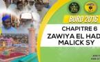 Bourde Gamou Tivaouane 2016 - Zawiya El Hadj Malick SY - Chapitre 6