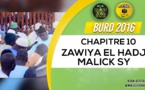 Clôture Bourde Gamou Tivaouane 2016 - Zawiya El Hadj Malick SY - Chapitre 10