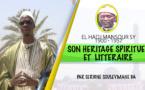 VIDEO - SPECIAL 29 MARS - L'Heritage Spirituel et Littéraire d'El Hadj Mansour Sy Malick (rta) (Par Serigne Souleymane Ba)