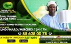 SUNU TARIQA du 18 JUIN 2019 animée par Cheikh Ahmed Tidiane SY BOUCHRA - Questions Réponses