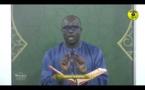 Tafsirul Quran Episode 18 Avec Professeur Mame Ousmane Ndiaye - Soutate Al Baqara